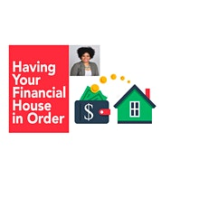Get your Financial House in Order! tickets