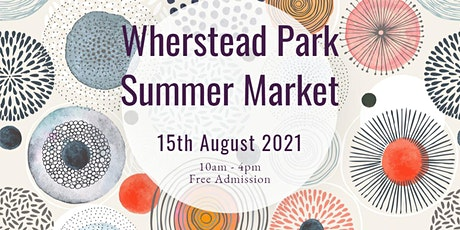 Wherstead Park Summer Market tickets
