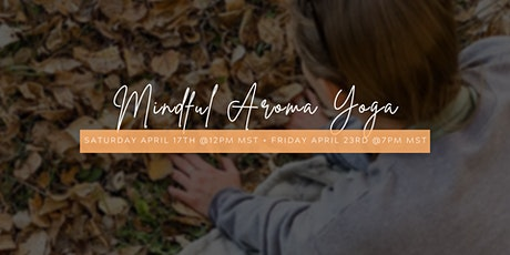 Mindful Aroma Yoga® tickets