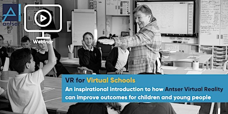 Using Virtual Reality to Support Positive Outcomes for Virtual Schools tickets