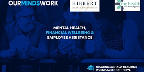 Mental Health, Financial Wellbeing and Employee As tickets