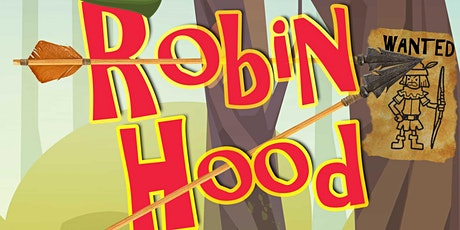 Robin Hood, presented by Dot Productions tickets