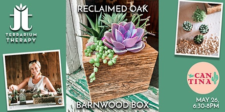 In-Person Workshop - Reclaimed Oak Barnwood Box at The Cantina York tickets