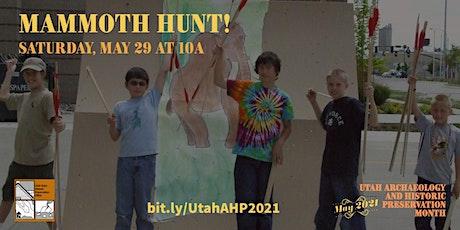 Mammoth Hunt! tickets