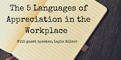 May Skill Builder: The 5 Languages of Appreciation in the Workplace tickets