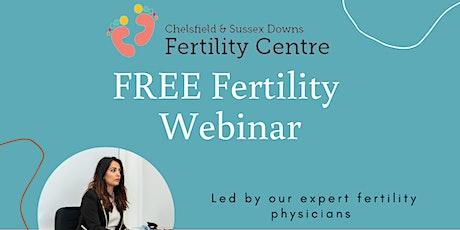 Free Fertility & IVF Webinar tickets