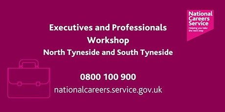 Executives and Professionals Workshop - North and South Tyneside tickets