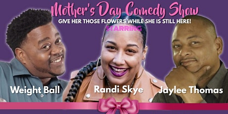 Mother's Day Comedy Show (Live Stream) tickets