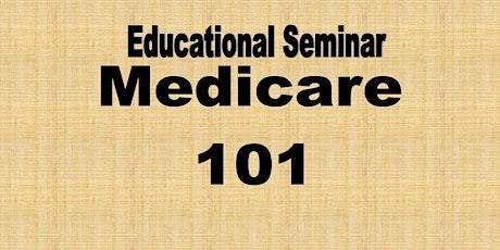 MEDICARE 101 EDUCATIONAL WEBINAR bilhetes