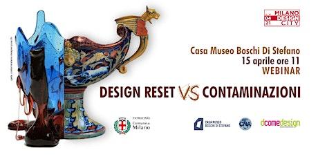 Design reset VS Contaminazioni biglietti
