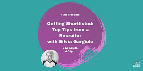 YGN Presents...Getting Shortlisted: Top Tips from a Recruiter biglietti