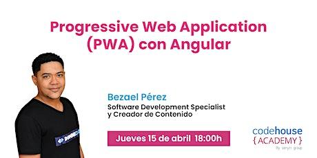 Progressive Web Application (PWA) con Angular entradas
