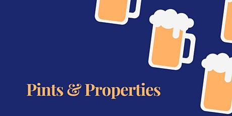 Pints & Properties - Investor Edition tickets