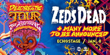 Zeds Dead: Deadbeats Tour tickets