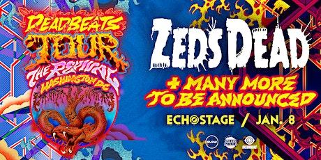 Zeds Dead: Deadbeats Tour tickets