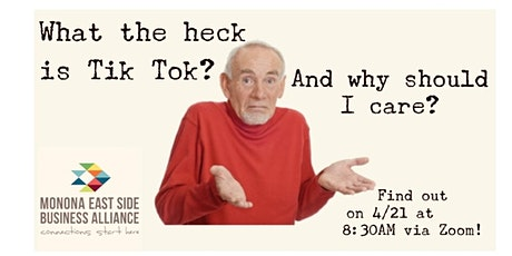 What the heck is Tik Tok? And why should I care? tickets