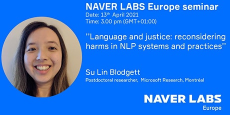 NAVER LABS Europe seminar: Language and justice: reconsidering harms in NLP tickets