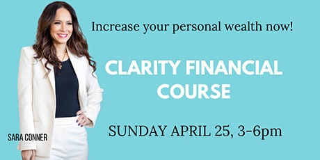 CLARITY FINANCIAL COURSE tickets