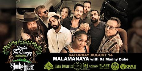 Malamanya with guest DJ Manny Duke tickets