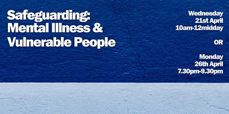 Safeguarding: Mental Illness & Vulnerable People tickets