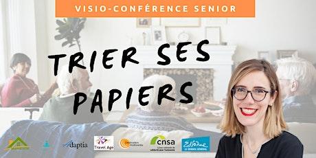 Visio-conférence senior GRATUITE - Trier ses papiers administratifs billets
