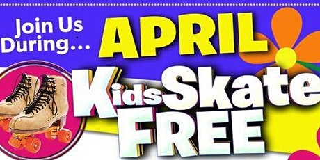 Kids Skate FREE  in April on Sundays with this Ticket - Sunday, April 25th tickets
