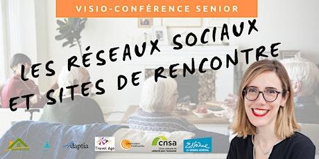 Visio-conférence senior GRATUITE - Réseaux sociaux et sites de rencontre billets