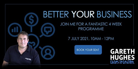 Better your business workshop (4 week course) tickets