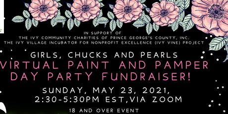 GIRLS, CHUCKS, AND PEARLS VIRTUAL, PAINT AND PAMPER DAY PARTY tickets