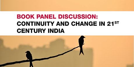 "Book Panel Discussion: ""Continuity and Change in 21st Century India"" tickets"
