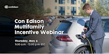 Con Edison Multifamily EV Charger and Energy Efficiency Incentive Webinar bilhetes