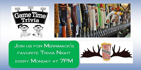 Monday Night Trivia at the Thirsty Moose Merrimack NH tickets