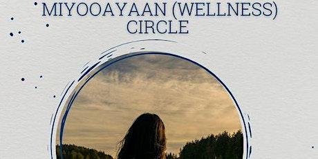 Miyooayaan (Wellness) Circle  A Virtual Sharing Circle for Métis Youth tickets