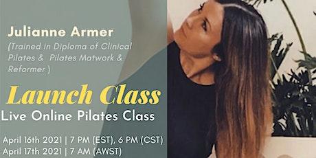 Pilates Launch Class  ( 30 mins workout session) Tickets