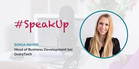 Women in Tech #SpeakUp – mit Sonja Mayer Tickets