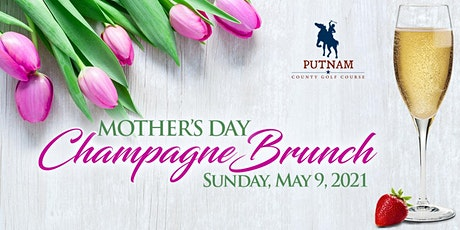 Mother's Day Brunch at Putnam County Golf Course tickets