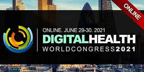 DIGITAL HEALTH WORLD CONFERENCE 2021 tickets