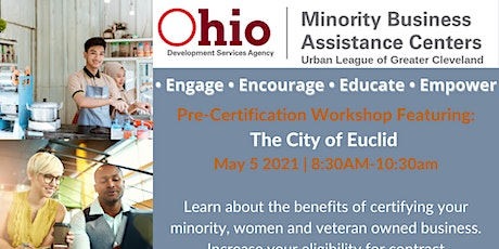 Pre- Certification Workshop: How To Do Business With The City of Euclid tickets