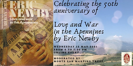 Celebrating the 50th Anniversary of Love & War in the Apennines by E. Newby tickets