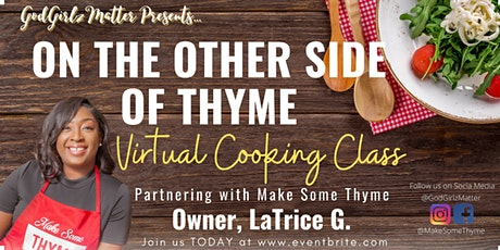 On the Other SIde of Thyme: Kids Cook To Edition tickets