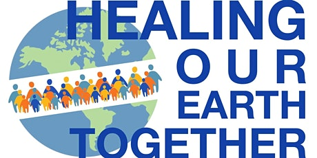 Healing our Earth Together tickets