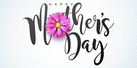 Mother's Day Breakfast tickets