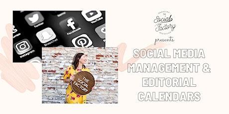 Social Media Management & Editorial Calendars w/TheSocialFactory.ca tickets