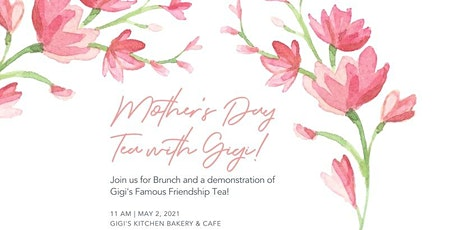 Mother's Day Brunch + High Tea Hosted By Gigi Butler tickets