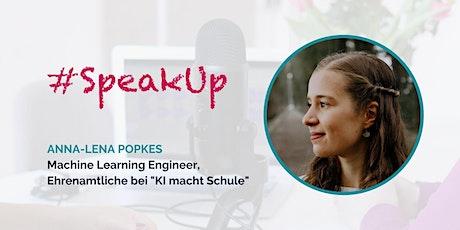Women in Tech #SpeakUp – mit Anna-Lena Popkes Tickets