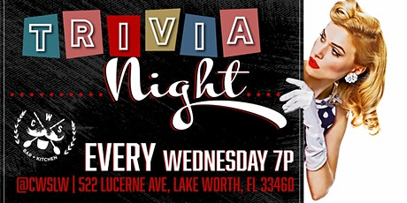 Wednesday Night Trivia at CWS Lake Worth tickets