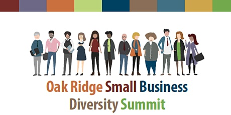 Oak Ridge Small Business Diversity Summit tickets