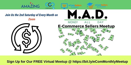 M.A.D E-Commerce Sellers Meetup Group Tickets