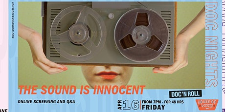 Doc Nights: The Sound Is Innocent tickets