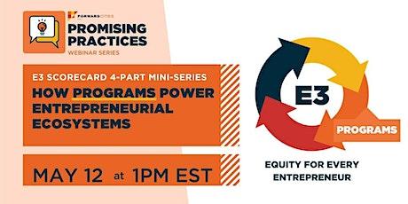 E3 Scorecard: How Programs Power Entrepreneurial Ecosystems biglietti